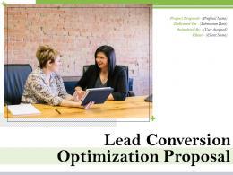 Lead Conversion Optimization Proposal Powerpoint Presentation Slides