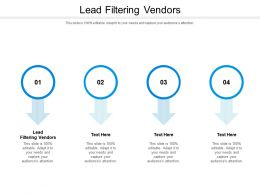 Lead Filtering Vendors Ppt Powerpoint Presentation Show Themes Cpb