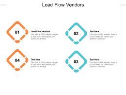 Lead Flow Vendors Ppt Powerpoint Presentation Pictures Ideas Cpb