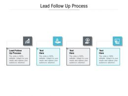 Lead Follow Up Process Ppt Powerpoint Presentation Ideas Layout Cpb