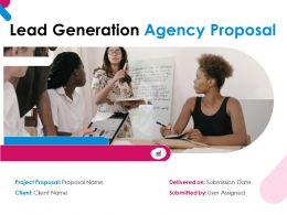 Lead Generation Agency Proposal Powerpoint Presentation Slides