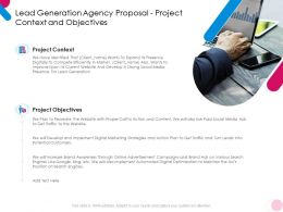 Lead Generation Agency Proposal Project Context And Objectives Ppt Powerpoint Icons