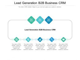 Lead Generation B2B Business CRM Ppt Powerpoint Presentation Icon Slides Cpb