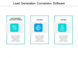 Lead Generation Conversion Software Ppt Powerpoint Presentation Show Slide Cpb