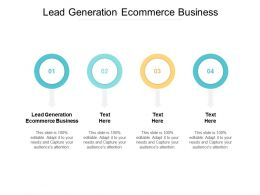 Lead Generation Ecommerce Business Ppt Powerpoint Presentation Show Guide Cpb