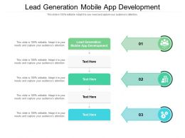 Lead Generation Mobile App Development Ppt Powerpoint Presentation File Example Cpb