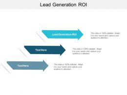 Lead Generation ROI Ppt Powerpoint Presentation Outline Format Cpb