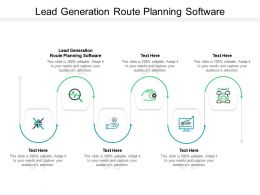 Lead Generation Route Planning Software Ppt Powerpoint Presentation File Slideshow Cpb
