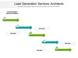 Lead Generation Services Architects Ppt Powerpoint Presentation Inspiration Template Cpb
