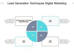Lead Generation Techniques Digital Marketing Ppt Powerpoint Presentation Outline Cpb