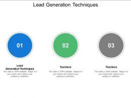 Lead Generation Techniques Ppt Powerpoint Presentation Outline Diagrams Cpb