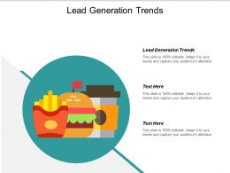 Lead Generation Trends Ppt Powerpoint Presentation Infographic Template Slide Cpb