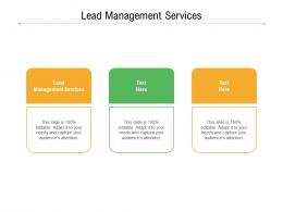Lead Management Services Ppt Powerpoint Presentation Model Example Introduction Cpb
