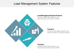 Lead Management System Features Ppt Powerpoint Presentation Model Cpb