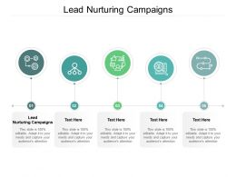 Lead Nurturing Campaigns Ppt Powerpoint Presentation Infographics Guidelines Cpb