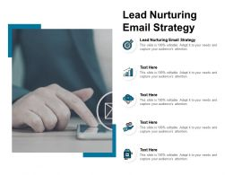 Lead Nurturing Email Strategy Ppt Powerpoint Presentation Layouts Deck Cpb