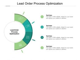Lead Order Process Optimization Ppt Powerpoint Presentation Icon Structure Cpb