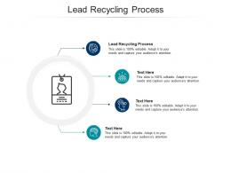 Lead Recycling Process Ppt Powerpoint Presentation Ideas Example Introduction Cpb