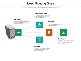 Lead Routing Saas Ppt Powerpoint Presentation Styles Background Cpb
