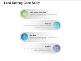 Lead Scoring Case Study Ppt Powerpoint Presentation Infographic Template Outfit Cpb