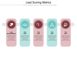 Lead Scoring Metrics Ppt Powerpoint Presentation Pictures Gallery Cpb