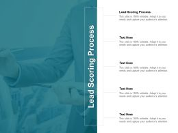Lead Scoring Process Ppt Powerpoint Presentation Infographic Template Visuals Cpb