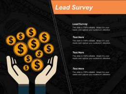 Lead Survey Ppt Powerpoint Presentation Model Show Cpb