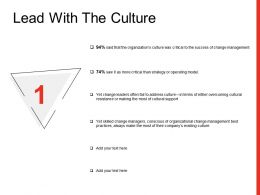 Lead With The Culture Ppt Powerpoint Presentation Professional Layout