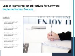 Leader Frame Project Objectives For Software Implementation Process