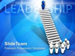Leader On Top Of Stairs Leadership PowerPoint Templates PPT Themes And Graphics 0213