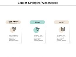 Leader Strengths Weaknesses Ppt Powerpoint Presentation Infographics Cpb