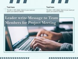 Leader Write Message To Team Members For Project Meeting
