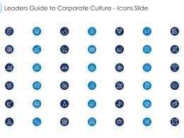 Leaders Guide To Corporate Culture Icons Slide Ppt Designs