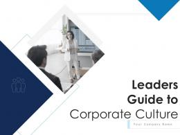 Leaders Guide To Corporate Culture Powerpoint Presentation Slides