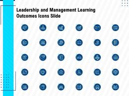 Leadership And Management Learning Outcomes Icons Slide Ppt Design