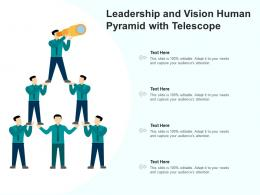 Leadership And Vision Human Pyramid With Telescope