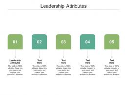 Leadership Attributes Ppt Powerpoint Presentation Show Gridlines Cpb