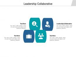 Leadership Collaborative Ppt Powerpoint Presentation Icon Vector Cpb