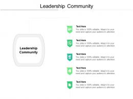 Leadership Community Ppt Powerpoint Presentation Outline Styles Cpb