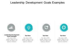 Leadership Development Goals Examples Ppt Powerpoint Presentation Model Cpb