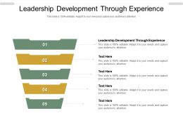 Leadership Development Through Experience Ppt Powerpoint Presentation Gallery Layouts Cpb