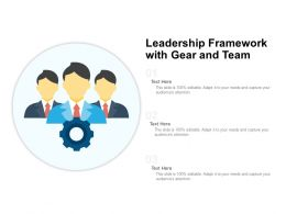 Leadership Framework With Gear And Team