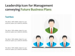 Leadership Icon For Management Conveying Future Business Plans