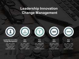 Leadership Innovation Change Management Ppt Powerpoint Presentation Infographics Cpb