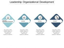 Leadership Organizational Development Ppt Powerpoint Presentation Ideas Files Cpb