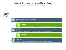 Leadership People Doing Right Thing Ppt Powerpoint Presentation Ideas Professional Cpb