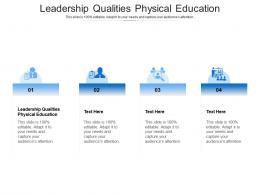 Leadership Qualities Physical Education Ppt Powerpoint Presentation Slides Visuals Cpb