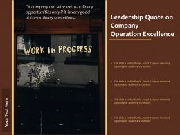 Leadership Quote On Company Operation Excellence