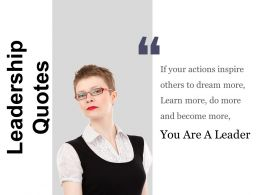 Leadership Quotes Ppt Sample Presentations