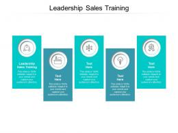 Leadership Sales Training Ppt Powerpoint Presentation Structure Cpb